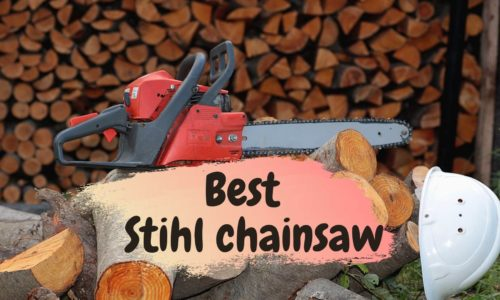 Best Stihl Chainsaw Reviews 2021 – Our Top Picks