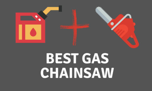 Best Gas Chainsaw Reviews 2021 – Our Top Picks