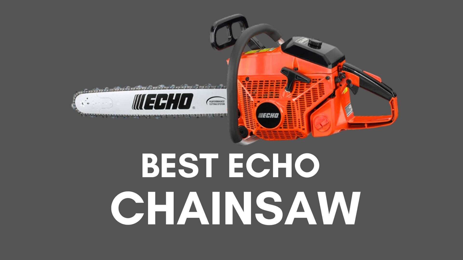 BEST echo chainsaw reviews
